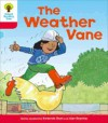 The Weather Vane (Oxford Reading Tree, Stage 4, More Stories A) - Roderick Hunt, Alex Brychta
