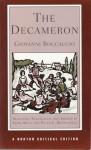 The Decameron: A New Translation: 21 Novelle, Contemporary Reactions, Modern Criticism - Giovanni Boccaccio