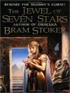 The Jewel of Seven Stars - Bram Stoker, Simon Vance