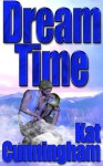 Dreamtime - Kat Cunningham, Darrell Osborn