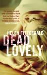 Dead Lovely - Helen Fitzgerald