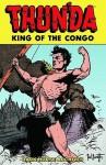 Thun'da, King Of The Congo Archive - Frank Frazetta, Gardner F. Fox, Bob Powell
