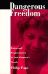 Dangerous Freedom: Fusion and Fragmentation in Toni Morrisonas Novels - Philip Page