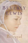 The Betrayal - Beverly Lewis