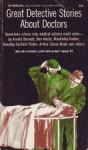 Great Detective Stories About Doctors - Groff Conklin, Noah D. Fabricant, M.D.