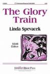 The Glory Train - Linda Spevacek