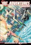 DC Adventures RPG: Universe - Darren Bulmer, Aaron Sullivan, John Polojac, Seth Johnson, Alex Ross