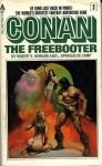 Conan: Conan the Freebooter (Book 3) - Robert E. Howard, L. Sprague de Camp
