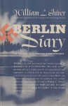 Berlin Diary: The Journal of a Foreign Correspondent 1934-41 - William L. Shirer, Sam Sloan