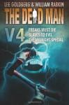 The Dead Man Vol 4: Freaks Must Die, Slaves to Evil, The Midnight Special - Lee Goldberg, William Rabkin, Joel Goldman, Lisa Klink, Phoef Sutton