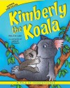 Kimberly the Koala: A Tale of Independence - Felicia Law, Lesley Danson