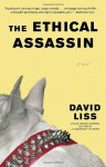 The Ethical Assassin - David Liss