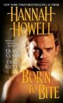 Born to Bite - Hannah Howell, Erica Ridley