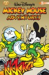 Mickey Mouse Adventures Volume 8 (Mickey Mouse Adventures - Michael T. Gilbert