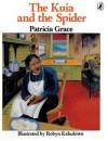The Kuia And The Spider - Patricia Grace, Robyn Kahukiwa