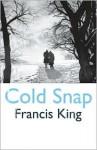 Cold Snap - Francis King