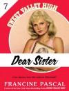 Dear Sister (Sweet Valley High #7) - Francine Pascal