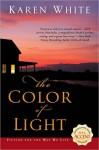 The Color of Light - Karen White