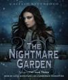 The Nightmare Garden - Caitlin Kittredge, Katie MacNichol
