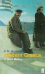Modern Greece: A Short History - C.M. Woodhouse