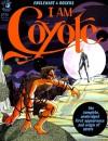 I am Coyote - Steve Englehart, Marshall Rogers