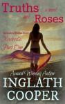 Truths and Roses: Plus Bonus Book Nashville - Part One - Inglath Cooper