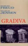 Gradiva - Sigmund Freud, Jensen Wilhelm
