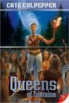 Queens of Tristaine - Cate Culpepper