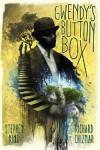 Gwendy's Button Box - Stephen King, Richard Chizmar