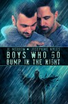 Boys Who Go Bump in the Night (Mad About the Brit Boys Book 2) - JL Merrow, Josephine Myles