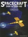 Spacecraft 2100 to 2200 AD - K. Scott Agnew