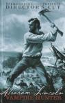 The Art of Abraham Lincoln: Vampire Hunter - Seth Grahame-Smith