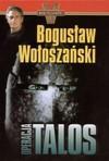 Operacja Talos/Konwój skarbów. Pakiet dwóch książek - Bogusław Wołoszański, Gordon Swoger