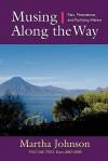 Musing Along the Way: Pain, Persistence and Purifying Waters - Martha Johnson