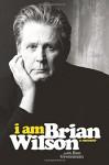 I Am Brian Wilson: A Memoir - Brian Wilson, Ben Greenman