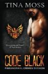 Code Black (Paranormal Crimes Division) (Volume 1) - Tina Moss
