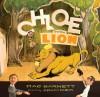 Chloe and the Lion - Mac Barnett, Adam Rex