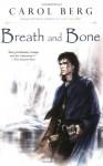 Breath and Bone - Carol Berg
