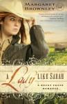A Lady Like Sarah - Margaret Brownley