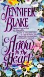 Arrow to the Heart - Jennifer Blake
