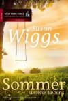 Sommer unseres Lebens (German Edition) - Susan Wiggs, Ivonne Senn