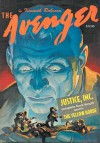 The Avenger Vol. 1: Justice, Inc. & The Yellow Hoard - Kenneth Robeson, Paul Ernst, Will Murray