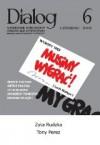 Dialog, nr 6 / czerwiec 2009. Musimy wygrać! - Redakcja miesięcznika Dialog