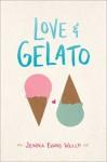 Love & Gelato - Jenna Evans Welch
