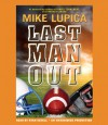 Last Man Out - Mike Lupica, Ryan Gesell