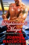 Highlander's Magic (Highlander Heat Book 2) - Joanne Wadsworth