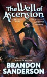 By Brandon Sanderson - The Well of Ascension: Book Two of Mistborn (1st Edition) (5.4.2008) - Brandon Sanderson