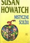 Mistyczne ścieżki - Susan Howatch