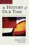A History of Our Time: Readings on Postwar America - William Chafe, Beth L. Bailey, Harvard Sitkoff
