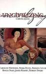 Uncivilizing: A Collection of Poetry - Caroline Davidson